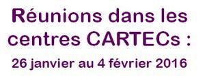 réuions dans les CARTEC janvier 2016